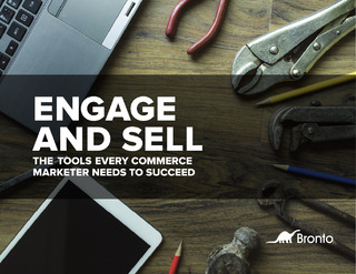 The Tools Every Commerce Marketer Needs to Succeed