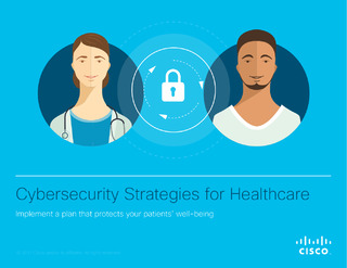 Cybersecurity Strategies for Healthcare