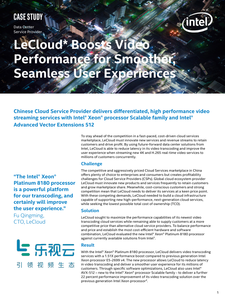 LeCloud Boosts Video Performance for Smoother, Seamless User Experiences