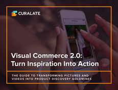 Visual Commerce 2.0: Turn Inspiration Into Action