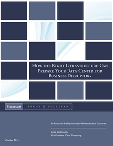 Frost & Sullivan's How the Right Infrastructure Can Prepare Your Data Center for Business Disruptors