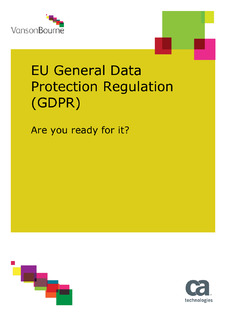 EU General Data Protection Regulation (GDPR) Are you ready for it?