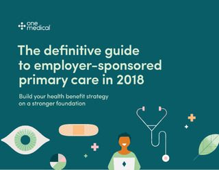 The Definitive Guide to Employer-Sponsored Primary Care in 2017