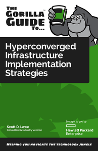 Gorilla Guide to Hyperconverged Infrastructure Strategies