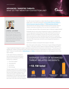 Advanced, Targeted Threats: What do They Mean for Your Bottom Line?
