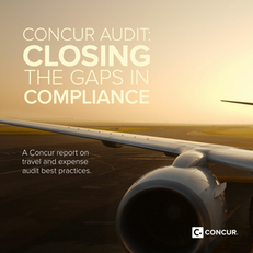 Concur Audit: Closing The Gaps In Compliance