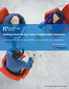 Making Smart Group Video Collaboration Decisions – Wainhouse Research