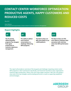 Contact Center Workforce Optimization: Productive Agents, Happy Customers and Reduced Costs