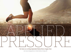 Applied Pressure: The Strains on an Ailing Implantable Medical Device Supply Chain