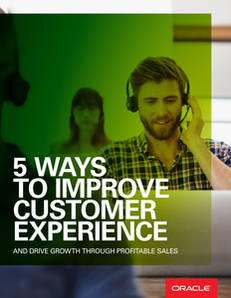 5 Ways to Drive Profitable Growth Through Improved Customer Experience