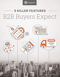 5 Killer Features B2B Buyers Expect