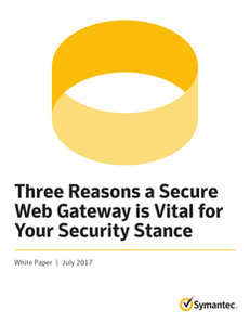 Three Reasons a Secure Web Gateway is Vital for Your Security Stance