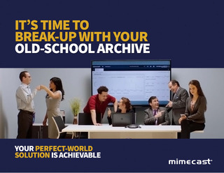 It's Time To Break-Up With Your Old-School Archive
