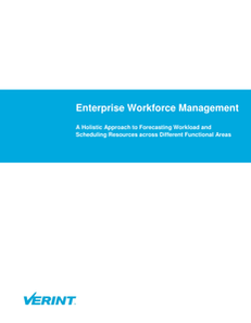 Enterprise Workforce Management: A Holistic Approach to Forecasting Workload & Scheduling Resources