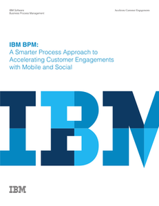 A Smarter Process Approach to Accelerating Customer Engagements with Mobile and Social