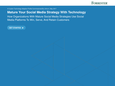 Forrester: Mature Your Social Media Strategy With Technology