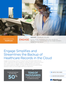 Engage Simplifies and Streamlines the Backup of Healthcare Records in the Cloud