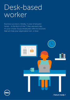 Create an End-to-End IT Solution to Empower Desk-Based Workers