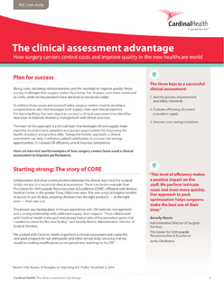Interested in knowing the advantages of a clinical assessment for your surgery center?