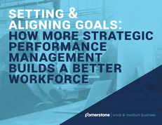 Setting & Aligning Goals: How More Strategic Performance Management Builds a Better Workforce