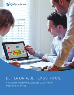 Better Data, Better Software: A Guide to Improving Software Quality with Data and Analytics