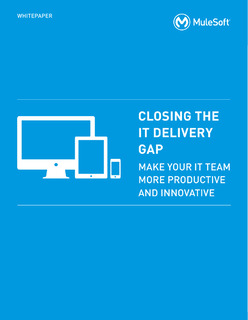 Closing the IT Delivery Gap