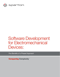 Software Development for Electromechanical Devices: Five Benefits of a Phased Approach