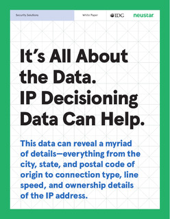 It's All About the Data. IP Decisioning Data Can Help.