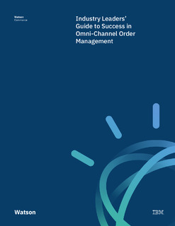 Influencer ebook: Industry Leaders' Guide to Success in Omni-Channel Order Management