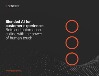 Blended AI for Customer Experience: Bots and Automation Collide with the Power of Human Touch