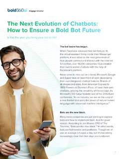 The Next Evolution of Chatbots: How to Ensure a Bold Bot Future