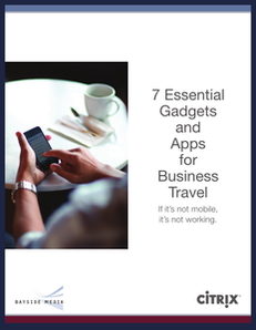 7 Essential Gadgets & Apps for Business Travel