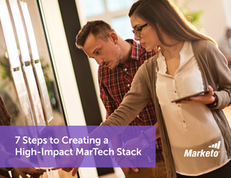 7 Steps to Creating a High-Impact MarTech Stack
