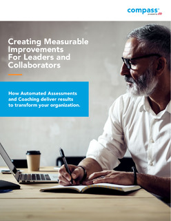 Creating Measurable Improvements For Leaders and Collaborators