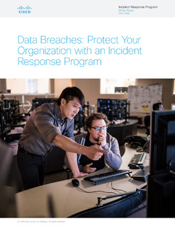 Data Breaches: Protect Your Organization with an Incident Response Program