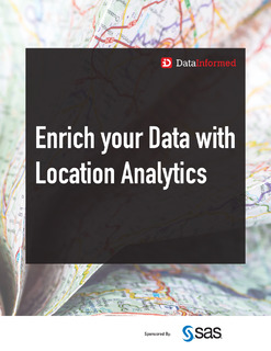 Data Informed: Enrich Your Data with Location Analytics