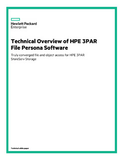 Technical overview of HPE 3PAR File Persona Software technical white paper