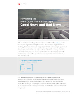 Navigating the Multi-Cloud Threat Landscape: Good News and Bad News