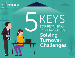 5 Keys For Retaining Top Employees: Solving Turnover Challenges