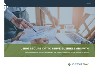 Using Secure IoT to Drive Business Growth