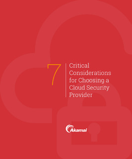 7 Critical Considerations for Choosing a Cloud Security Provider