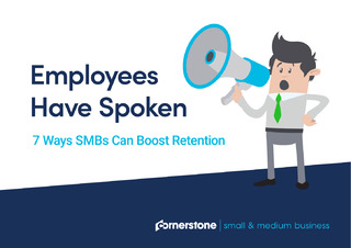 Employees Have Spoken. 7 Ways SMBs Can Boost Retention