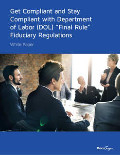 "Get Compliant and Stay Compliant with Department of Labor (DOL) ""Final Rule"" Fiduciary Regulations"
