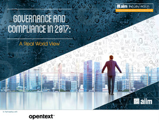 AIIM Industry Watch: Governance and Compliance in 2017