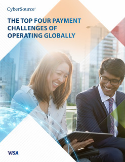 The Top Four Payment Challenges of Operating Globally