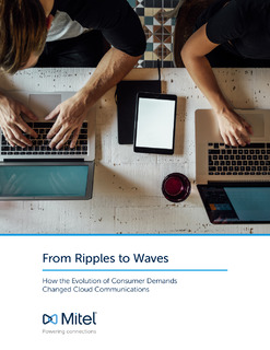 From Ripples to Waves: How the Evolution of Consumer Demands Changed Cloud Communications