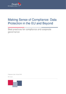 Ovum Report: Making Sense of Compliance: Data Protection in the EU and Beyond