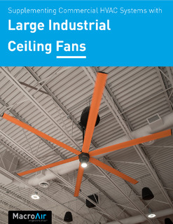 Supplementing Commercial HVAC Systems with Large Industrial Ceiling Fans