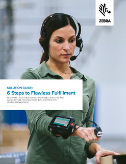 Create a more efficient, compliant and profitable warehouse with 6 Steps to Flawless Fulfillment