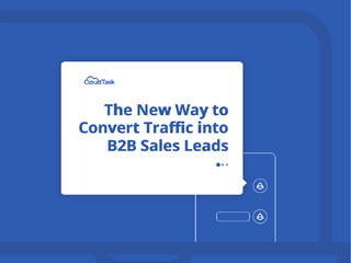 The New Way to Convert Traffic into B2B Sales Leads